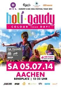 Holi Gaudy Aachen 05.07.14 ++GEWINNSPIEL++