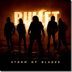 BULLET – veröffentlichen Single und Video zu 'Storm Of Blades'!