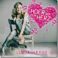 """Linda Hesse """"HOER AUF DEIN HERZ"""""""