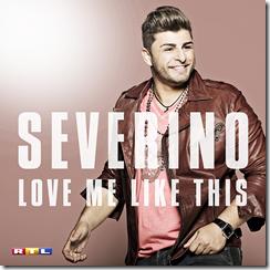 """Severino veröffentlicht """"Love Me Like This"""""""